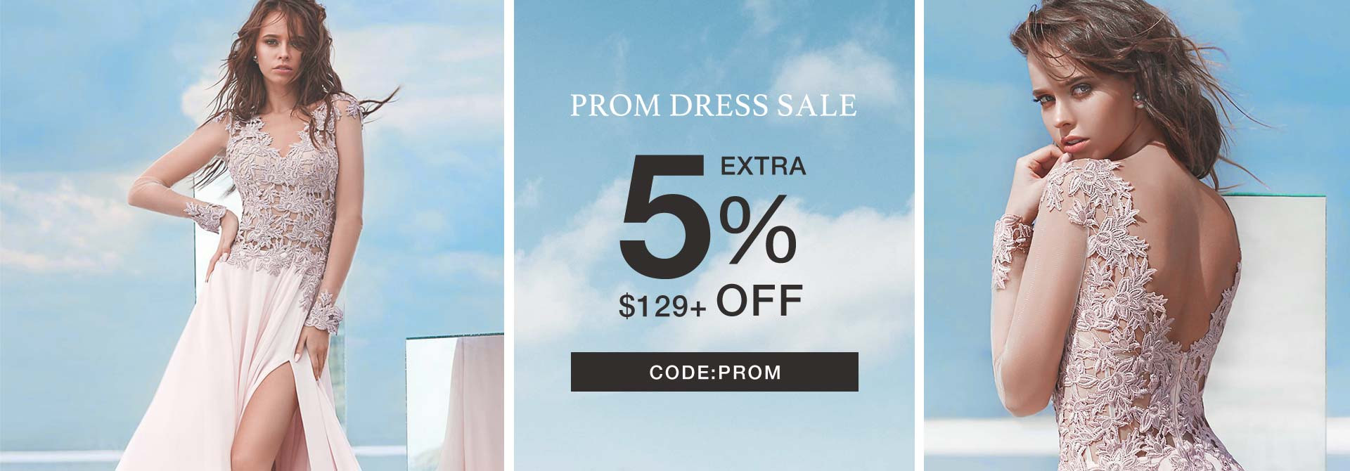 Extra 5% Off Prom Dresses $129+ Code PROM
